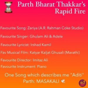 Rapid Fire with Parth Bharat Thakkar